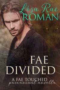 Fae Divided by Lisa Rae Roman