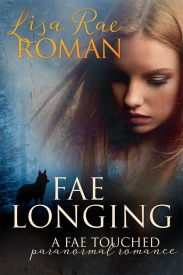 Fae Longing by Lisa Rae Roman