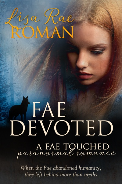 Fae Devoted by Lisa Rae Roman